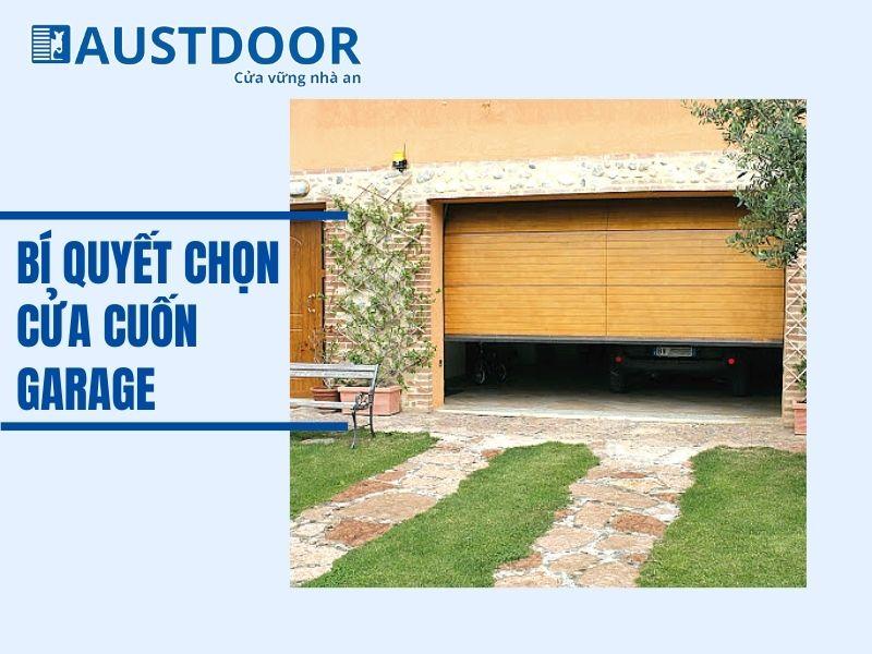Nên chọn cửa cuốn garage loại nào?
